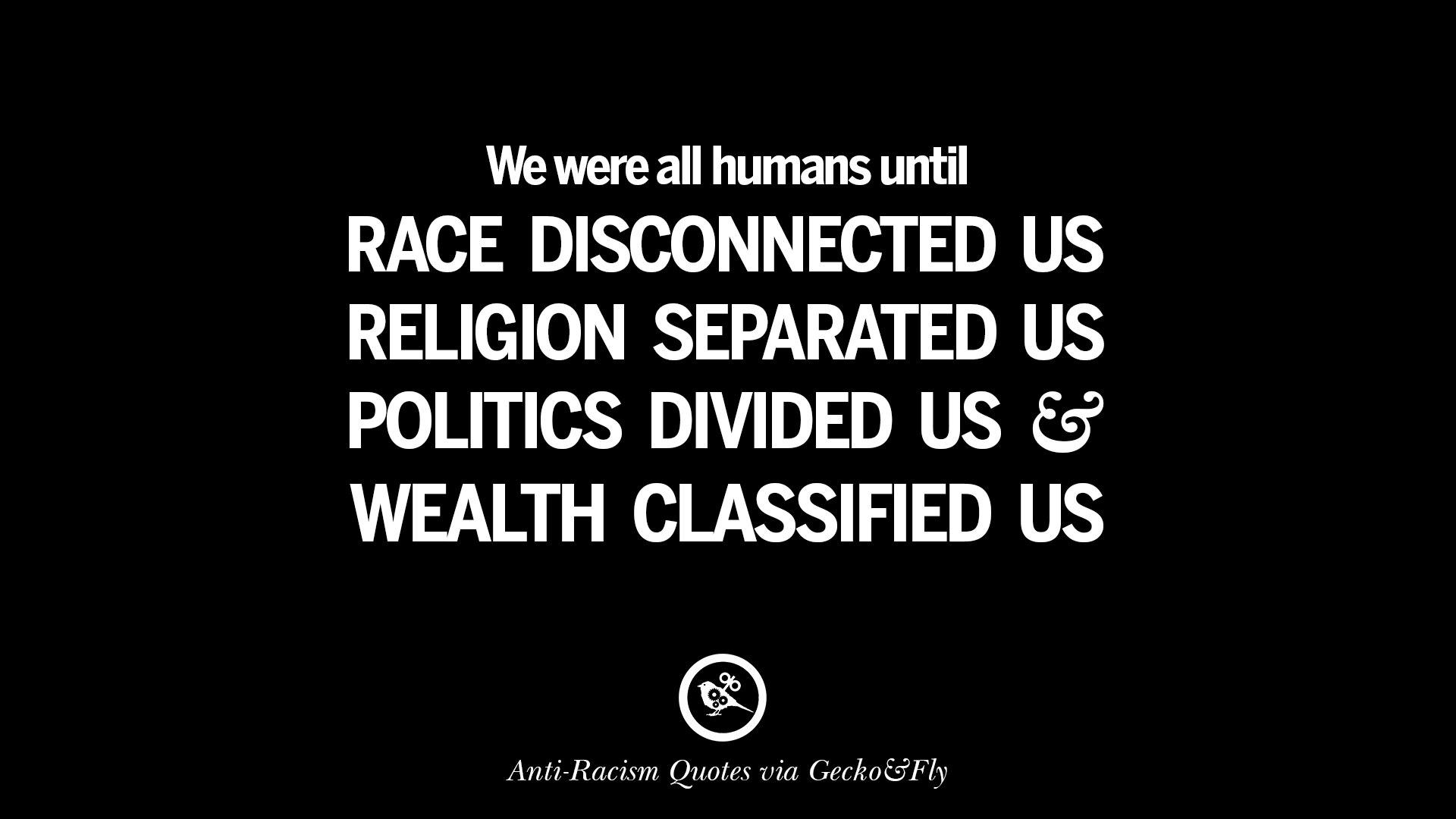 Quotes On Racism Racism Quotes  Picsmine