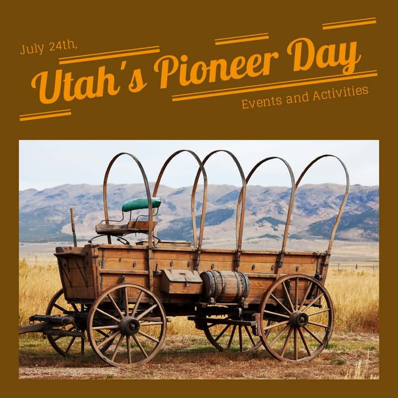 Beautiful Utah's Pioneer Day Greetings Wishes ECard Image