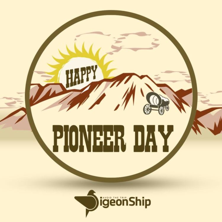 Pioneer Day Wishes Card Images For Friends