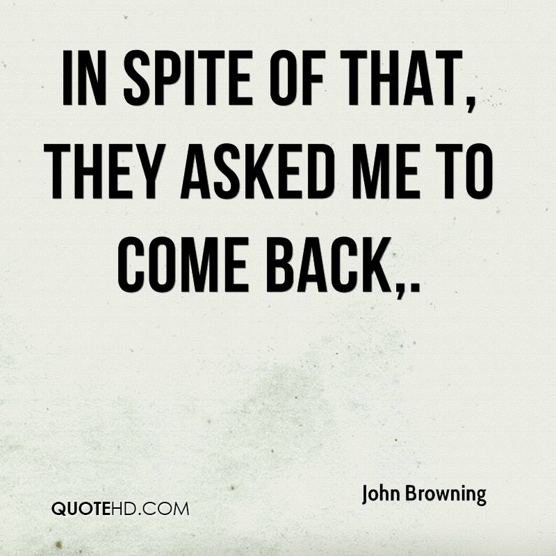 John Browning Quotes