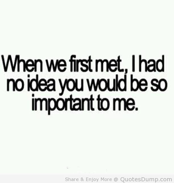 You Re Important To Me Quotes