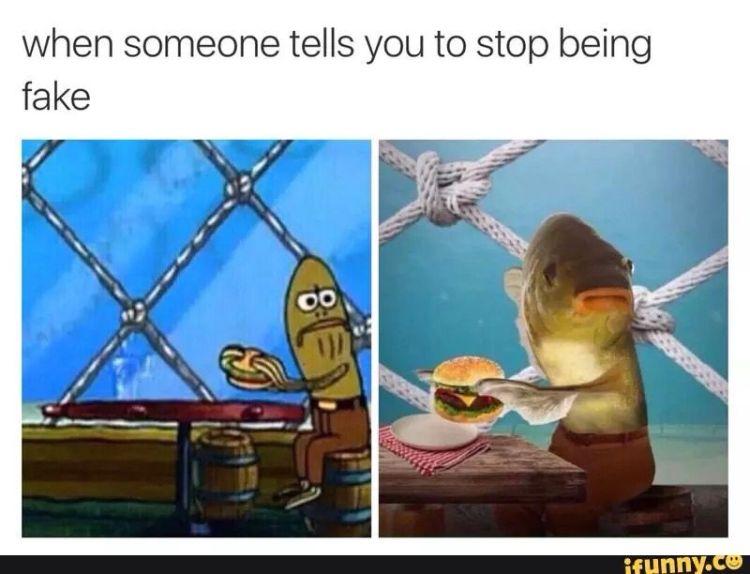 When someone tells you to Dank Memes Spongebob
