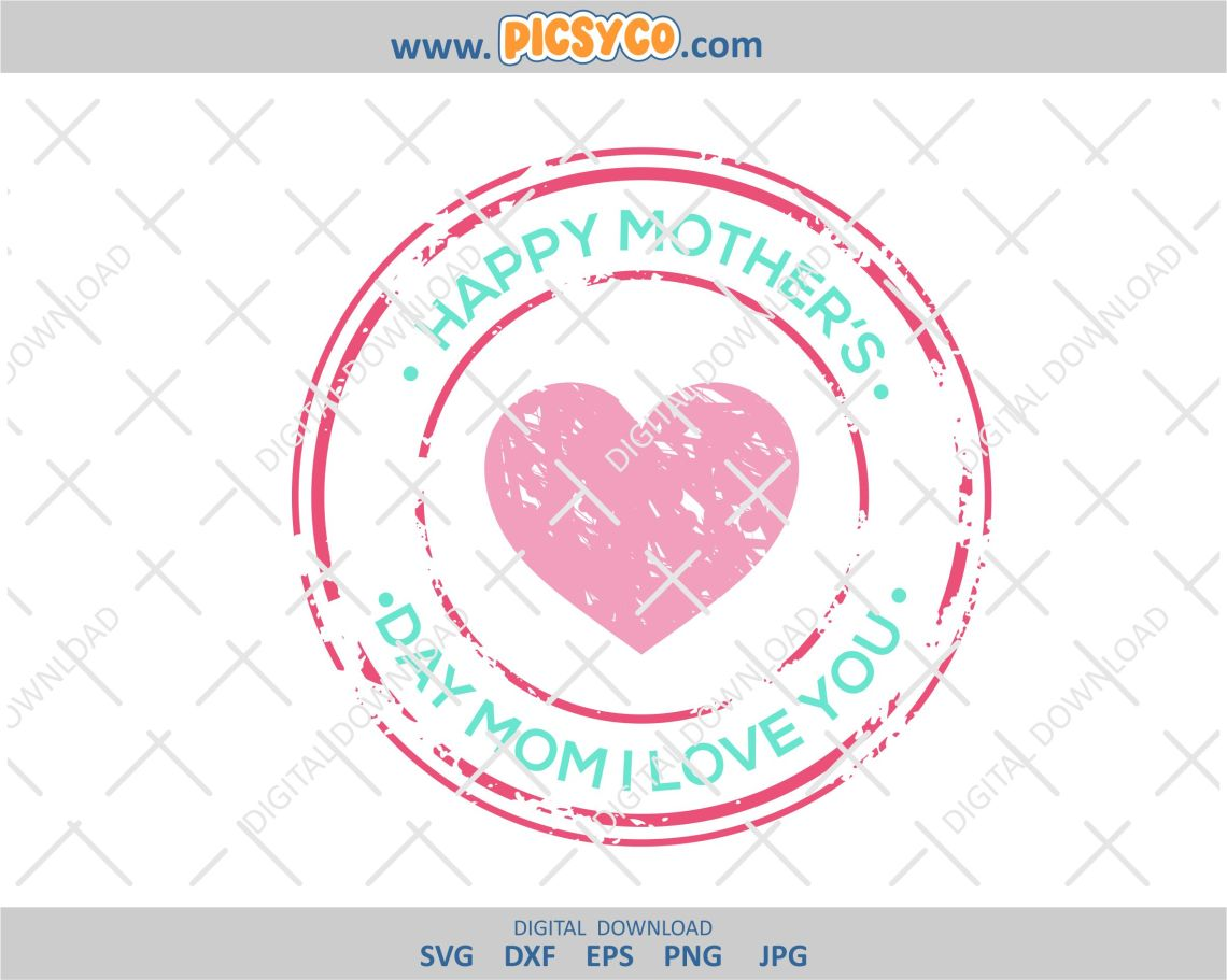 Download Happy Mother's Day, Mom I love you SVG, Mother's day, svg ...