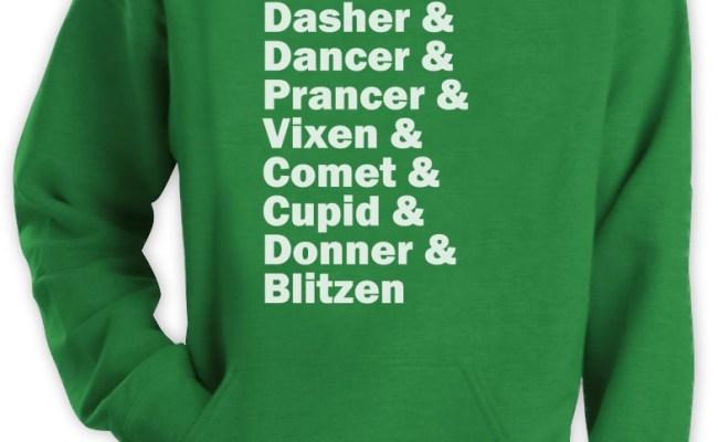Raindeer Name List Hoodie Rudolph Santa Meme Funny Xmas