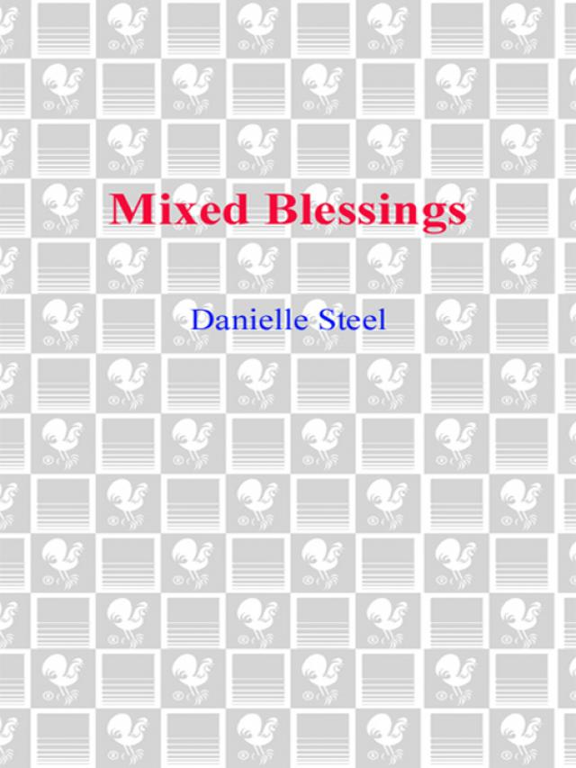 Mixed Blessings (Danielle Steel) » p.1 » Global Archive