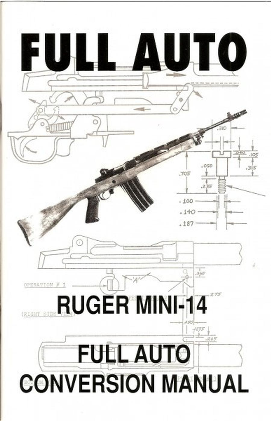 Mini 14 Full Auto Conversion Manuals 20 Books For Sale at