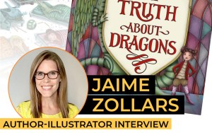Jaime Zollars – The Truth About Dragons