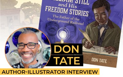 Don Tate – William Still and His Freedom Stories