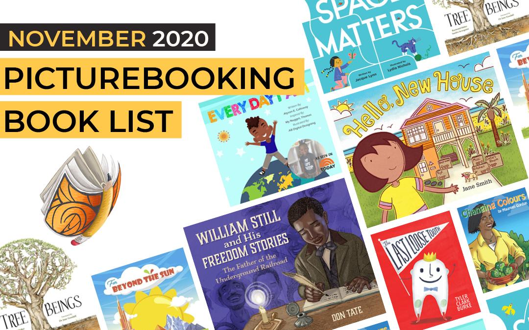 November 2020 Picturebooking List