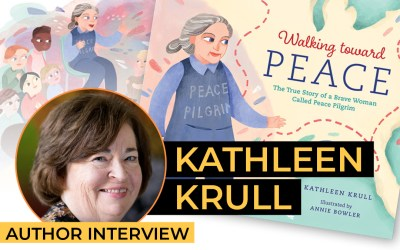Kathleen Krull – Walking toward Peace