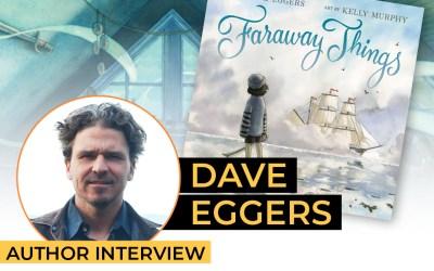 Dave Eggers – Faraway Things