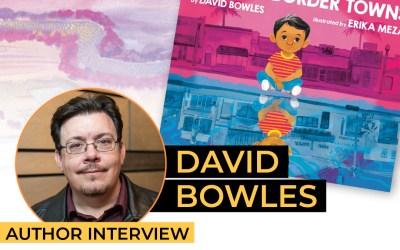 David Bowles – My Two Border Towns