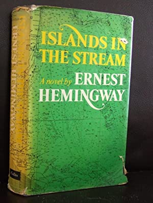 Islands in the Stream by Ernest Hemingway, First Edition ...