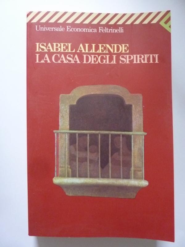 LA CASA DEGLI SPIRITI da Isabel Allende Feltrinelli