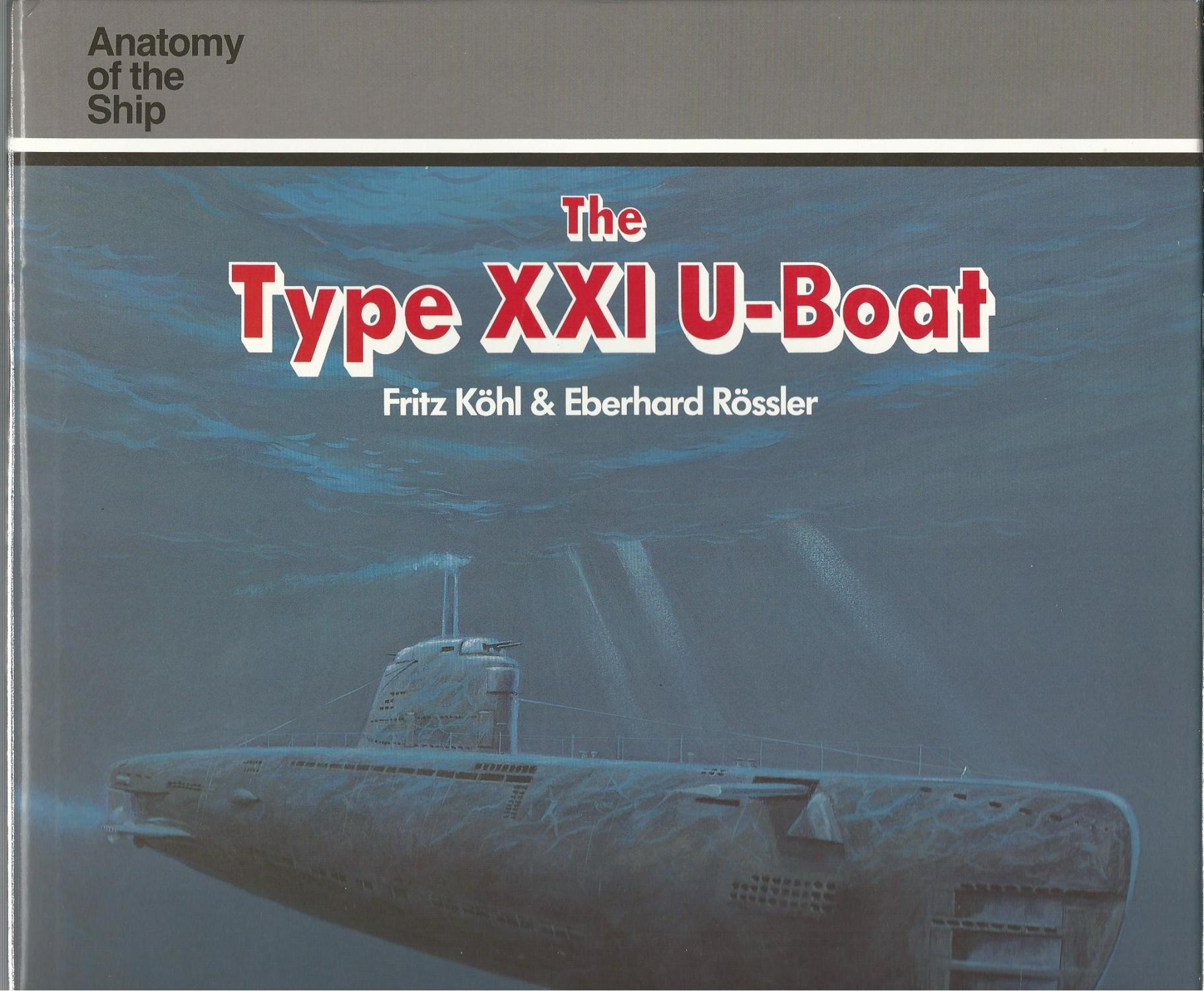 hight resolution of the type xxi u boat anatomy of the ship kohl fritz