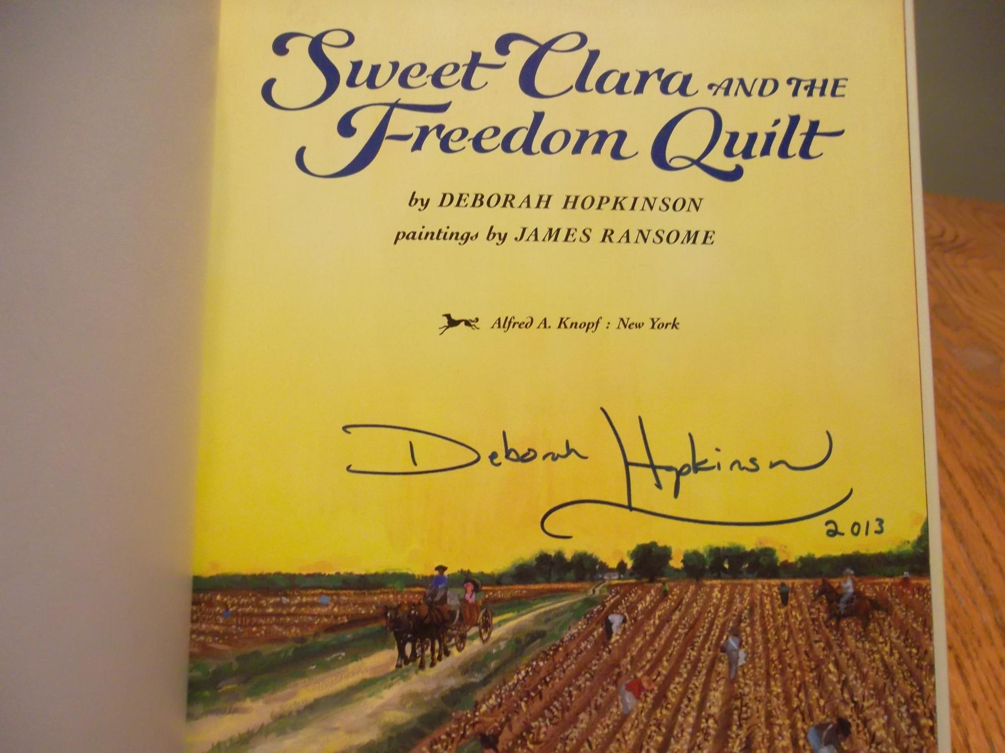 Sweet Clara And The Freedom Quilt A Borzoi Book By