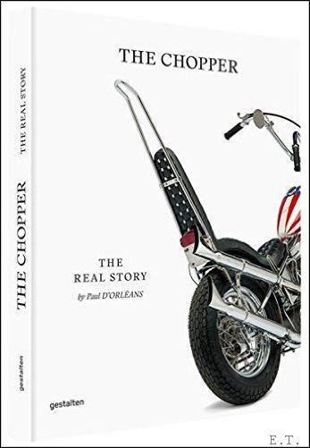 Chopper The Real Story by Paul d'Orleans, Robert Klanten