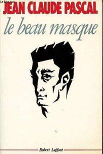 """Résultat de recherche d'images pour """"jean claude pascal le beau masque"""""""