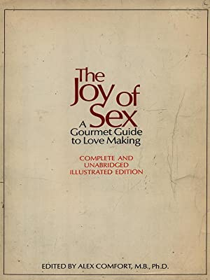 Joy of Sex. 1972 - AbeBooks