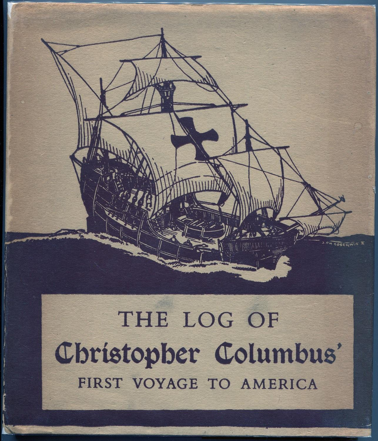 The Log Of Christopher Columbus First Voyage To America