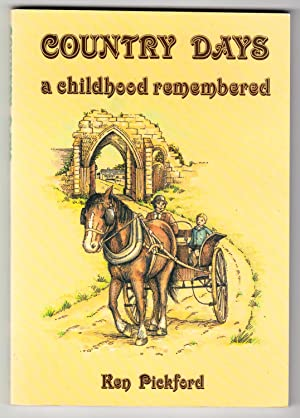 Country Days: A Childhood Remembered