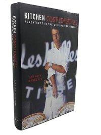 Kitchen Confidential by Anthony Bourdain - AbeBooks