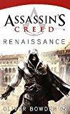 Assassin S Creed Tome 1 Renaissance By Oliver Bowden