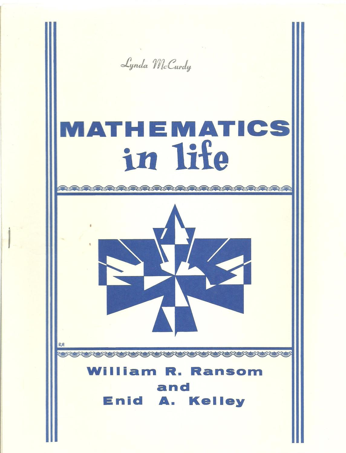 Mathematics In Life By William R Ransom And Enid A Kelley J Weston Walch Portland Maine
