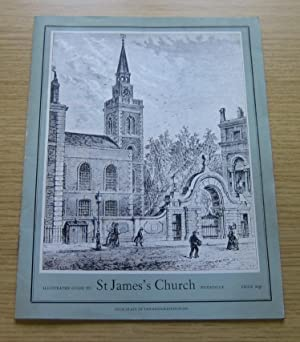 Illustrated Guide to St James's Church, Piccadilly.