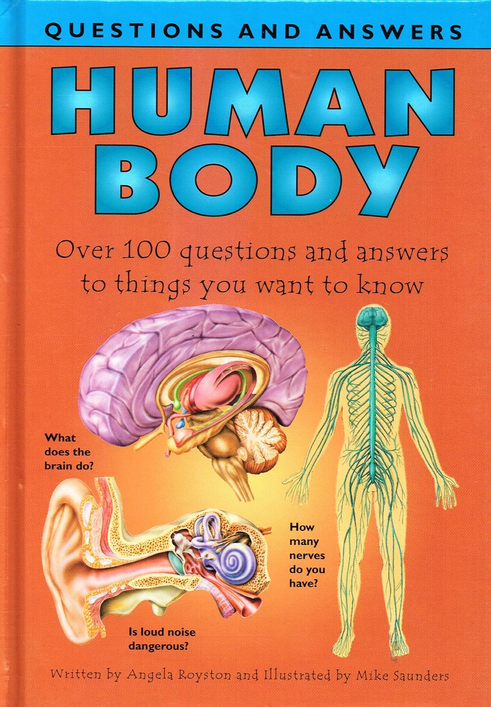 Human Body By Angela Royston Illustrator Mike