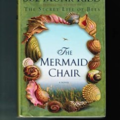 The Mermaid Chair Fisher Price Toddler Table And Chairs 9780670033942 First Edition Abebooks Kidd Sue Monk
