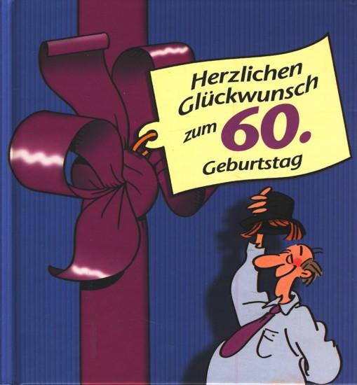 Herzlichen Glückwunsch Zum 60 Geburtstag
