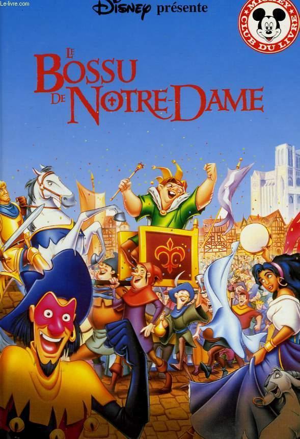 Le Bossu De Notre-dame : bossu, notre-dame, BOSSU, NOTRE-DAME, DISNEY, Walt:, Couverture, Rigide, (1998), -Livre