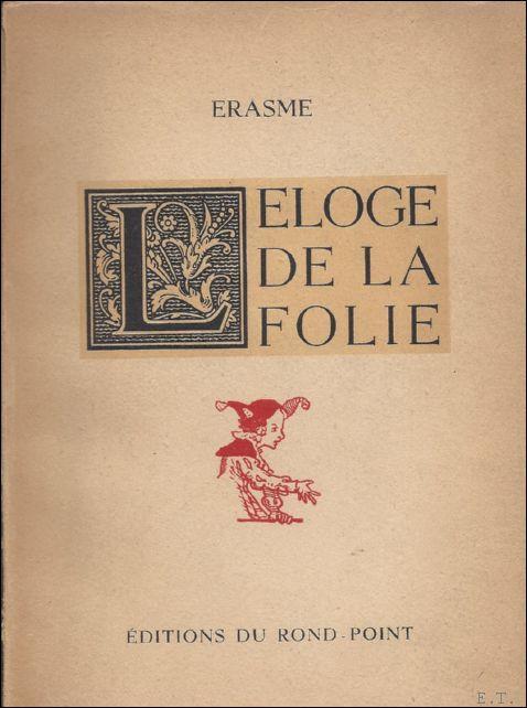 Eloge De La Folie Erasme : eloge, folie, erasme, ERASME, HOLBEIN, AbeBooks