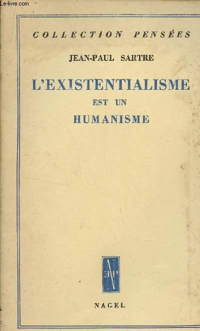 Jean Paul Sartre L Existentialisme Est Un Humanisme : sartre, existentialisme, humanisme, L'EXISTENTIALISME, HUMANISME, COLLECTION, PENSEES., SARTRE, JEAN-PAUL:, Couverture, Souple, (1946), Le-Livre