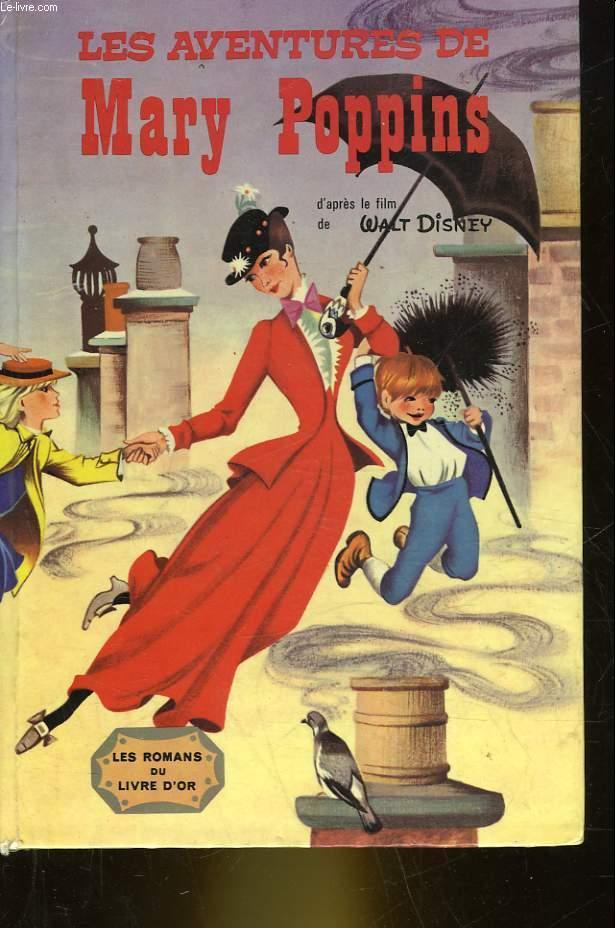 Mary Poppins (roman) : poppins, (roman), AVENTURES, POPPINS, DISNEY:, Couverture, Rigide, Le-Livre