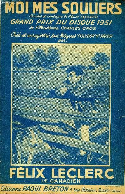 Félix Leclerc Moi Mes Souliers : félix, leclerc, souliers, SOULIERS, Grand, Disque, L'académie, Charles, PARTITION, CHANT, FELIX, LECLERC:, (1950), SheetMusic, Le-Livre