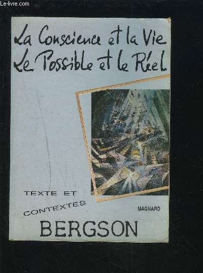 La Conscience Et La Vie Bergson : conscience, bergson, BERGSON, CONSCIENCE, POSSIBLE, CHOMIENNE, GERARD:, Couverture, Souple, (1989), Le-Livre