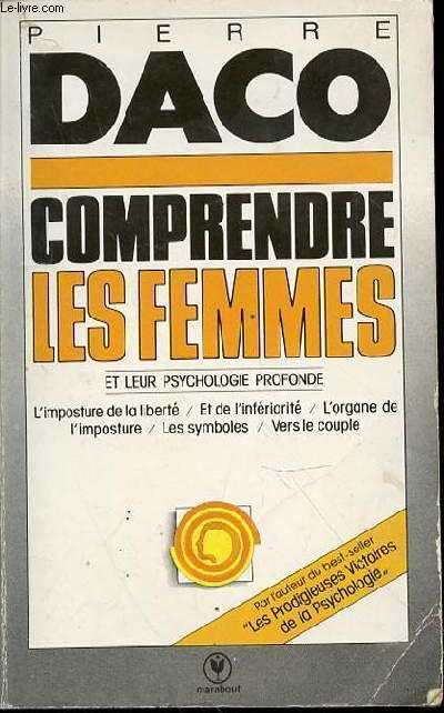 Comprendre Les Femmes Et Leur Psychologie Profonde : comprendre, femmes, psychologie, profonde, COMPRENDRE, FEMMES, PSYCHOLOGIE, PROFONDE, PIERRE:, Couverture, Souple, (1978), Le-Livre