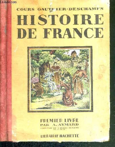 Livre D Histoire De France : livre, histoire, france, HISTOIRE, FRANCE, COURS, GAUTHIER-DESCHAMPS, PREMIER, LIVRE, Origines, 1610), AYMARD, Couverture, Rigide, (1933), Le-Livre