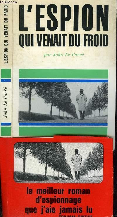 L'espion Qui Venait Du Froid : l'espion, venait, froid, L'ESPION, VENAIT, FROID, CARRE, JOHN.:, Couverture, Souple, (1964), Le-Livre