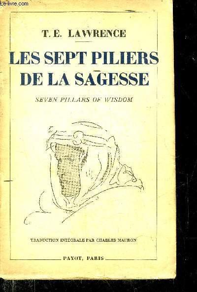 Les Sept Piliers De La Sagesse : piliers, sagesse, PILIERS, SAGESSE, SEVEN, PILLARS, WISDOM, TRIOMPHE., LAWRENCE:, Couverture, Souple, (1949), Le-Livre