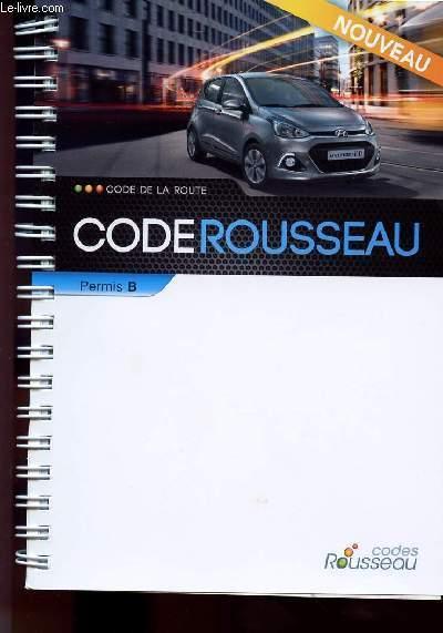 Code De La Route Rousseau : route, rousseau, ROUTE, ROUSSEAU, PERMIS, COLLECTIF:, Couverture, Rigide, Le-Livre