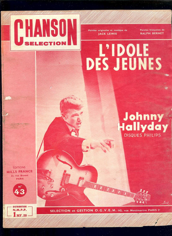 L Idole Des Jeunes Johnny Hallyday : idole, jeunes, johnny, hallyday, JOHNNY, HALLYDAY, PARTITION, MUSIQUE, L'IDOLE, JEUNES, Johnny, LEWIS, BERNET:, Couverture, Souple, FRANCE, GALANTE