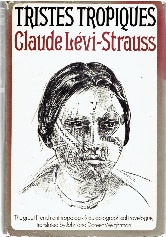 Claude Levi Strauss Tristes Tropiques : claude, strauss, tristes, tropiques, Tristes, Tropiques, Claude, Levi-Strauss:, Hardcover, (1973), Edition, Tinakori, Books