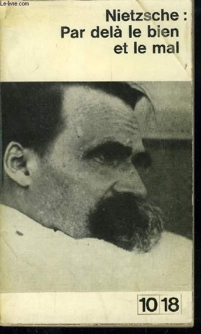 Par Dela Le Bien Et Le Mal : NIETZSCHE, FREDERIC:, Couverture, Souple, (1963), Le-Livre