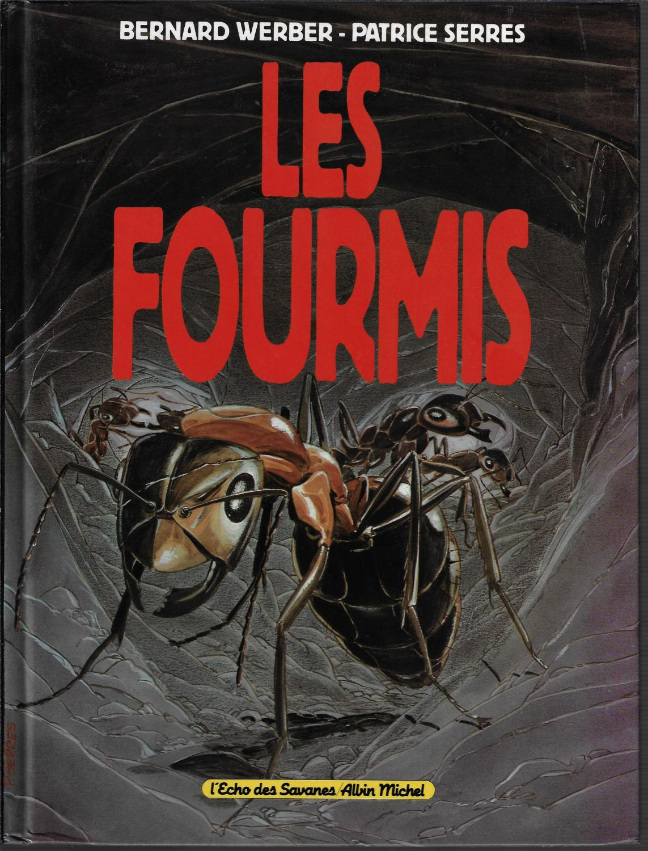 Les Fourmis (werber) : fourmis, (werber), Fourmis, Werber, Bernard, Serres, Patrice:, (1994), Edition, Originale., Comic, Bouquinerie, Fouineur
