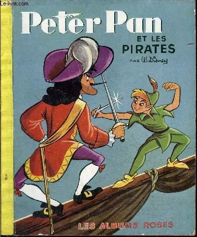 Peter Pan Et Les Pirates : peter, pirates, Peter, Pirates, Disney:, Couverture, Rigide, (1954), Le-Livre