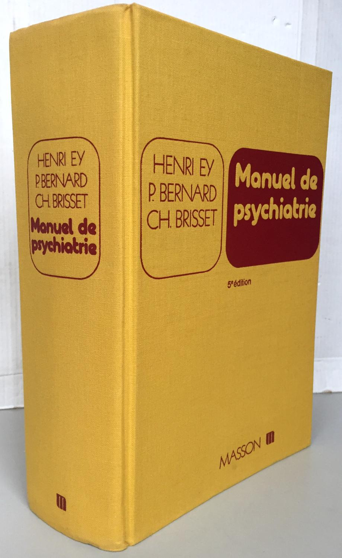 Manuel De Psychiatrie Henri Ey : manuel, psychiatrie, henri, Manuel, Psychiatrie, Henri, Couverture, Rigide, (1978), Librairie