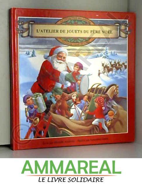 L Atelier Du Pere Noel : atelier, L'atelier, AbeBooks